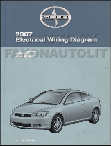 2007 Scion tC Wiring Diagram Manual Original
