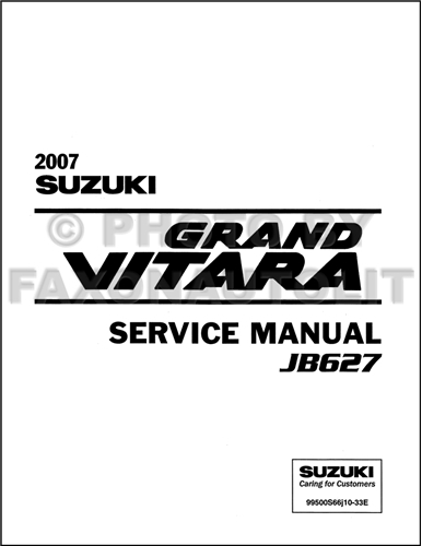 2007 suzuki grand vitara repair shop manual original rh faxonautoliterature com suzuki grand vitara service manual suzuki grand vitara service manual