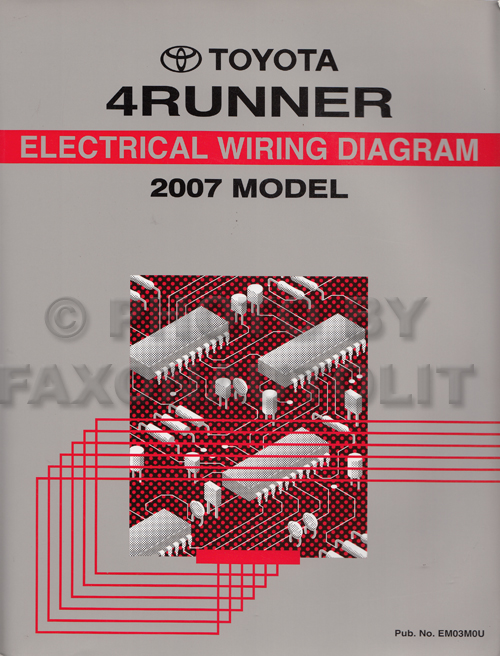 2007 toyota 4runner wiring diagram manual original rh faxonautoliterature com 2007 toyota 4runner electrical wiring diagram manual