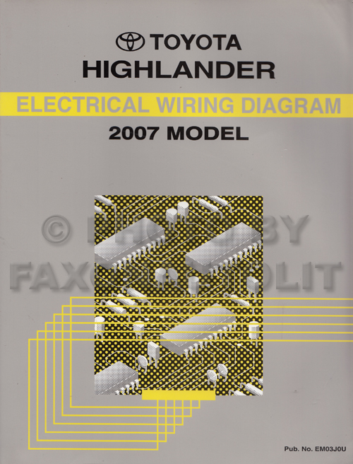 2007 toyota highlander wiring diagram manual original rh faxonautoliterature com 2002 Toyota Highlander Parts Diagram 2003 Toyota Highlander Exhaust System Diagram