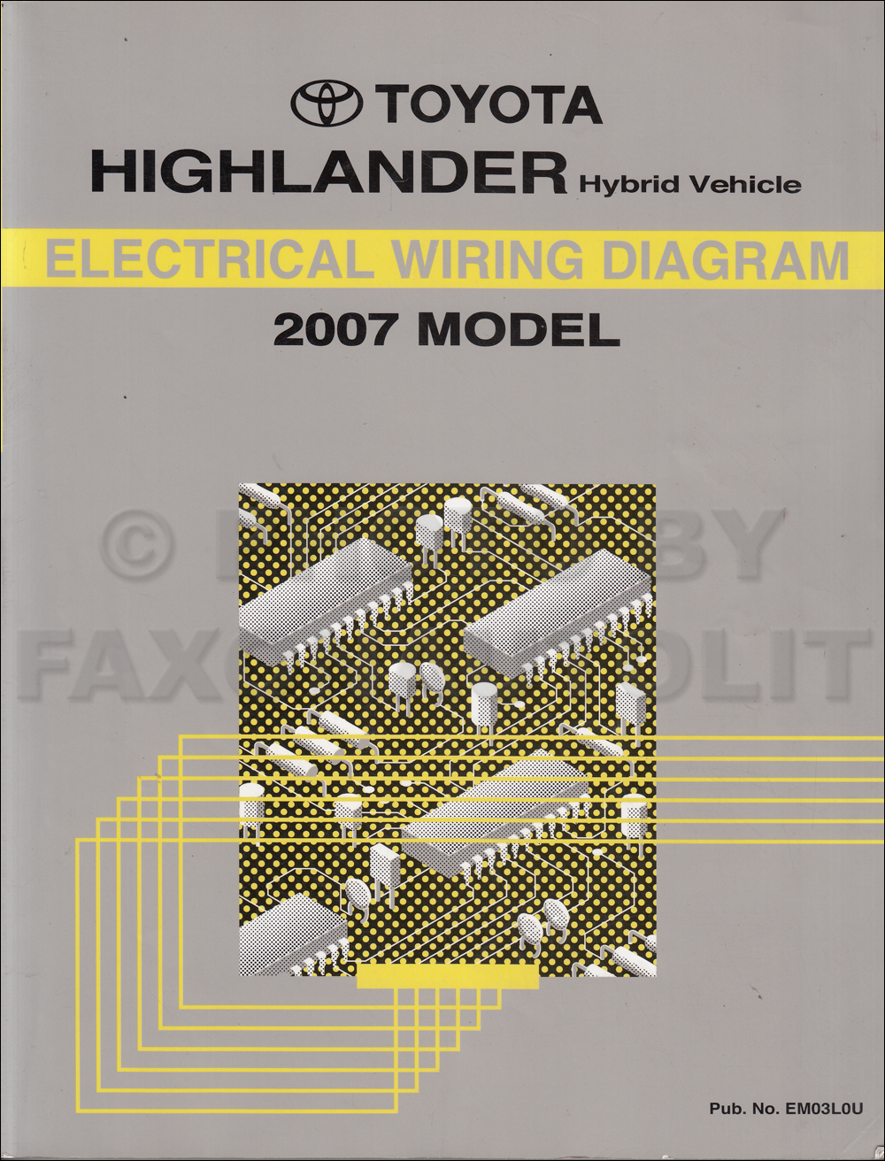 2007 Toyota Highlander Hybrid Wiring Diagram Manual Original