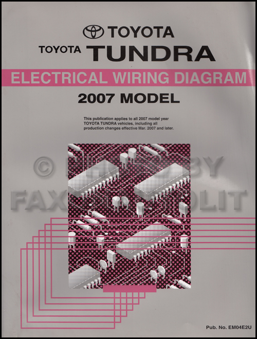 2007 Toyota Tundra Wiring Diagram Manual Originalrhfaxonautoliterature: 2007 Tundra Wiring Diagram At Gmaili.net