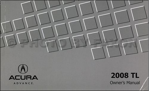 2008 Acura TL Owners Manual Original Acura