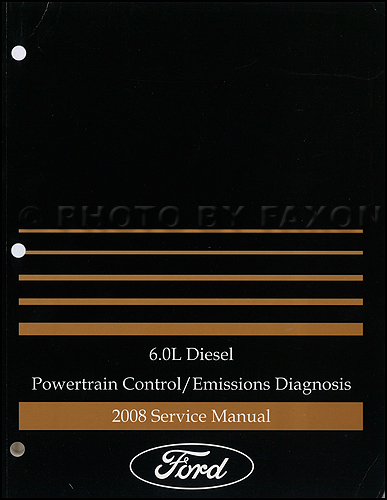 2008 Ford E350 6.0L Diesel Engine/Emissions Diagnosis Manual Original