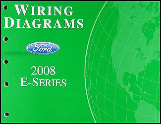 2008 Ford Econoline Van & Club Wagon Wiring Diagram Manual Original