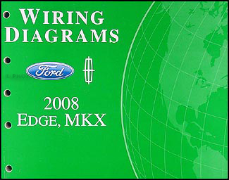 2008 ford edge lincoln mkx wiring diagram manual original rh faxonautoliterature com 2008 lincoln mkz radio wiring diagram 2008 Lincoln MKX Interior