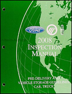 2008 FoMoCo Inspection Manual & Vehicle Storage Guidelines Original