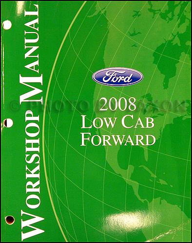 2008 Ford Low Cab Forward Lcf Truck Wiring Diagram Manual Original