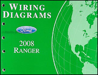 2008 ford ranger wiring diagram manual original rh faxonautoliterature com 2011 Ranger Wiring Diagram 1994 Ford Ranger Wiring Diagram