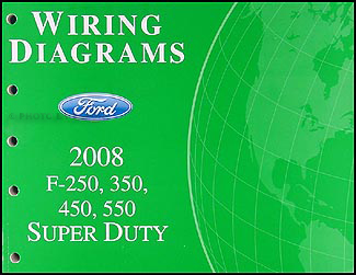 2008 Ford F-250 thru 550 Super Duty Wiring Diagram Manual Original
