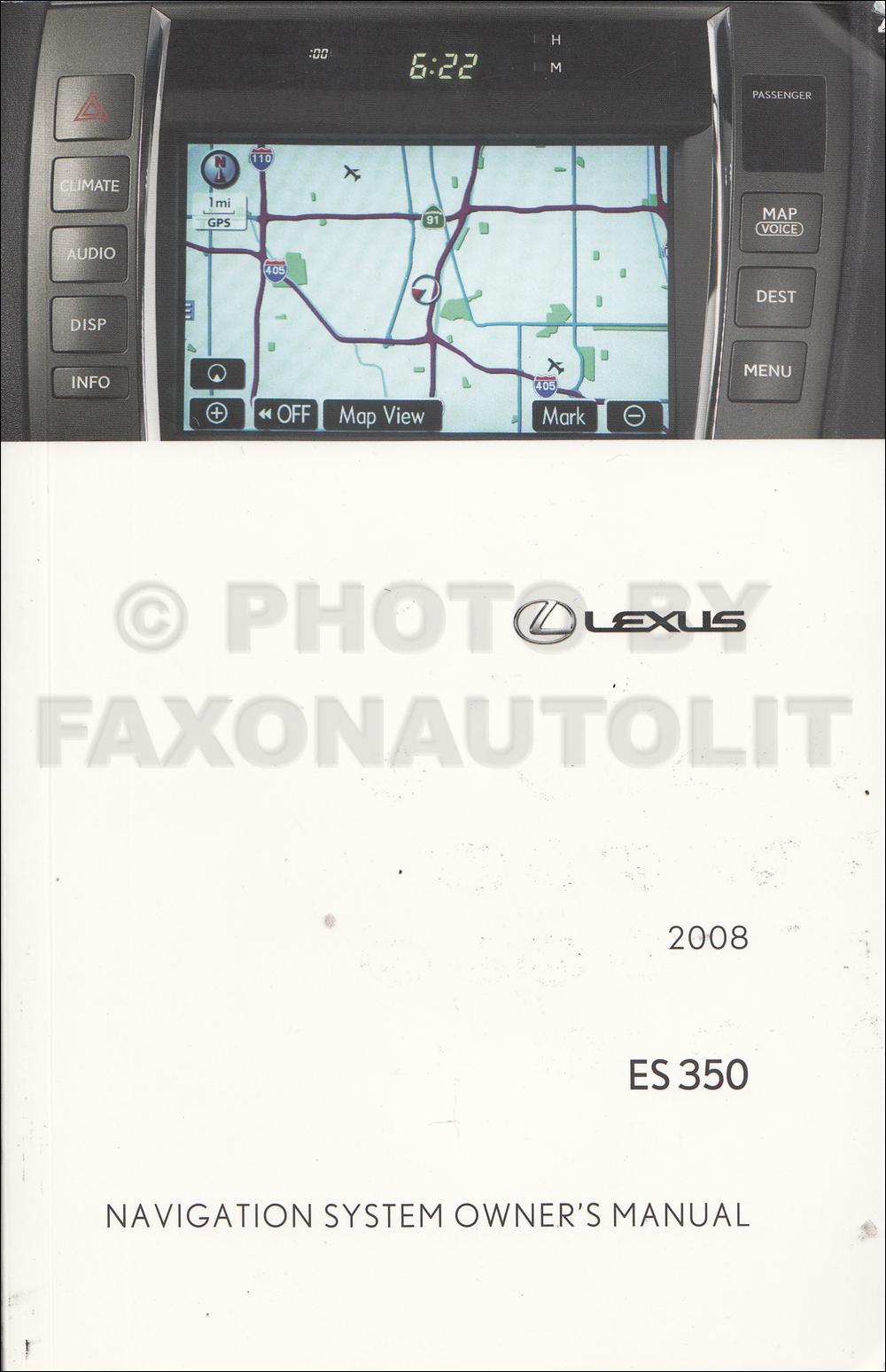 2008 lexus es 350 navigation system owners manual original rh faxonautoliterature com lexus gx 460 navigation system manual lexus 450h navigation system manual