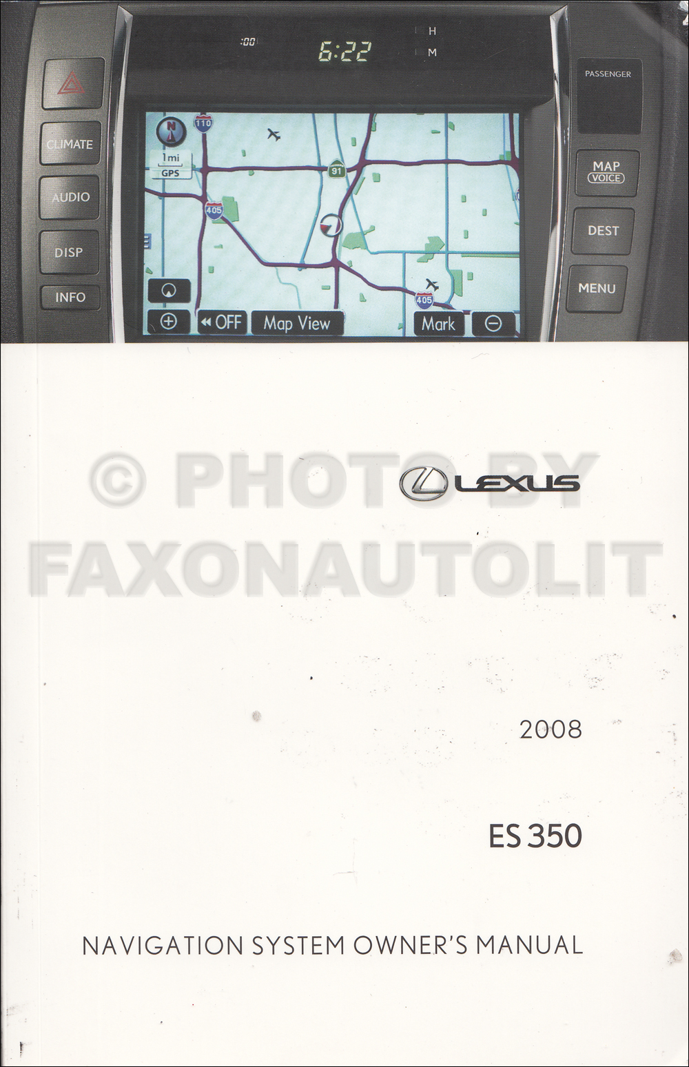2008 lexus es 350 navigation system owners manual original rh faxonautoliterature com 2008 lexus es 350 owners manual download 2008 lexus es 350 owners manual pdf
