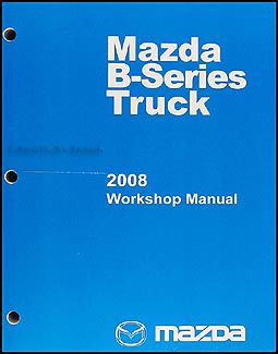 Mon premier blog page 3 2008 mazda pickup truck repair shop manual original b2300 b4000 mazda fandeluxe Images