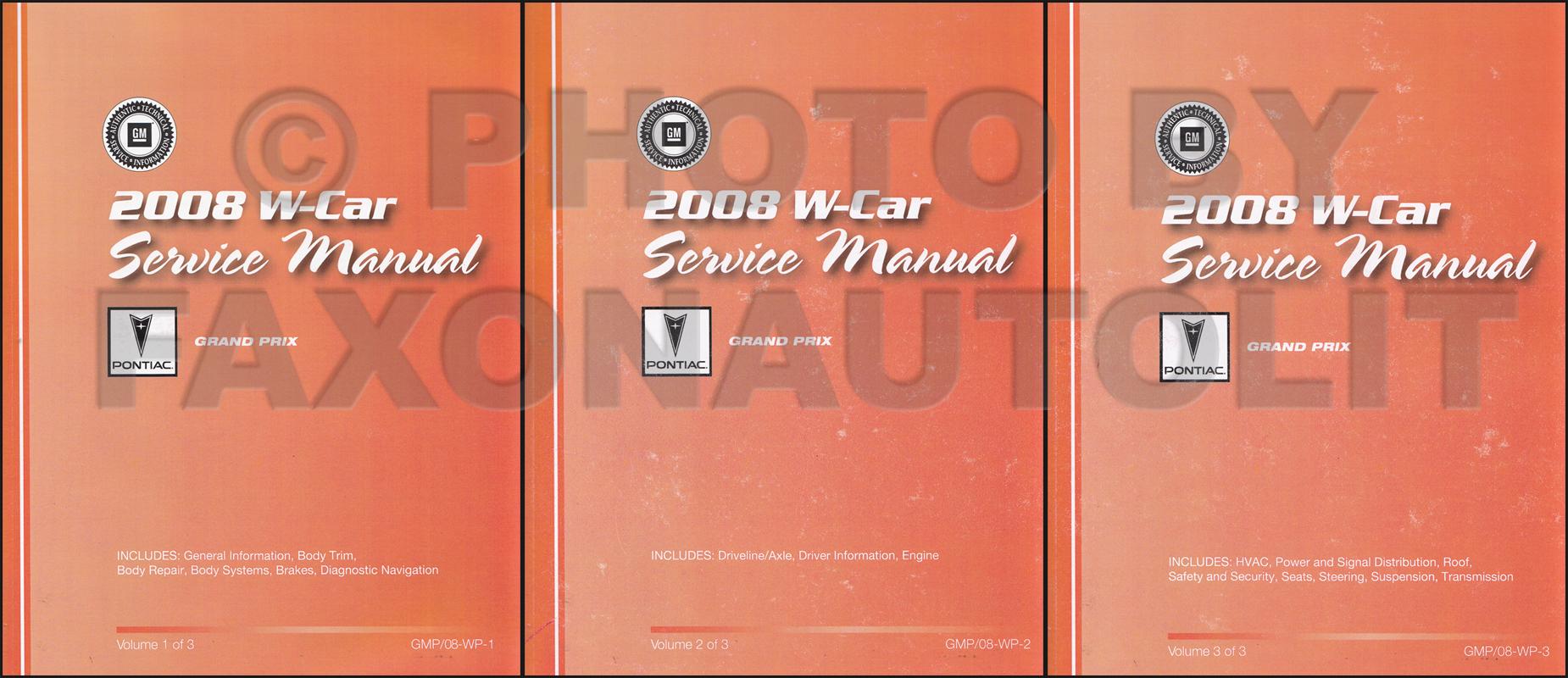 2008 pontiac grand prix repair shop manual original 3 volume set rh faxonautoliterature com 2007 Grand Prix 2003 Grand Prix