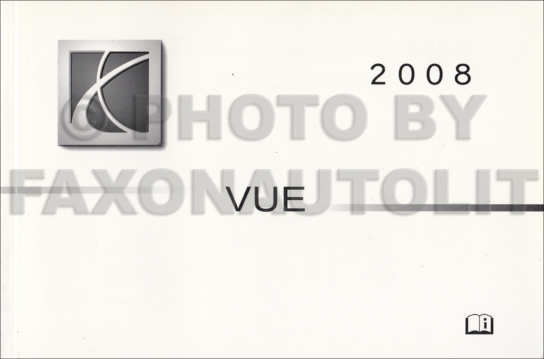 2008 saturn vue owner s manual original rh faxonautoliterature com 2005 Saturn Vue Radio Fuse 2005 Saturn Vue Engine