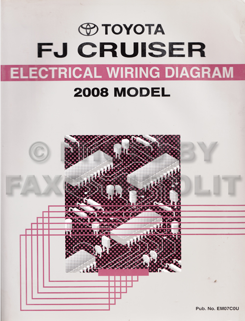 2008 toyota fj cruiser wiring diagram manual original rh faxonautoliterature com fj cruiser 2007 radio wiring diagram 2014 fj cruiser wiring diagram