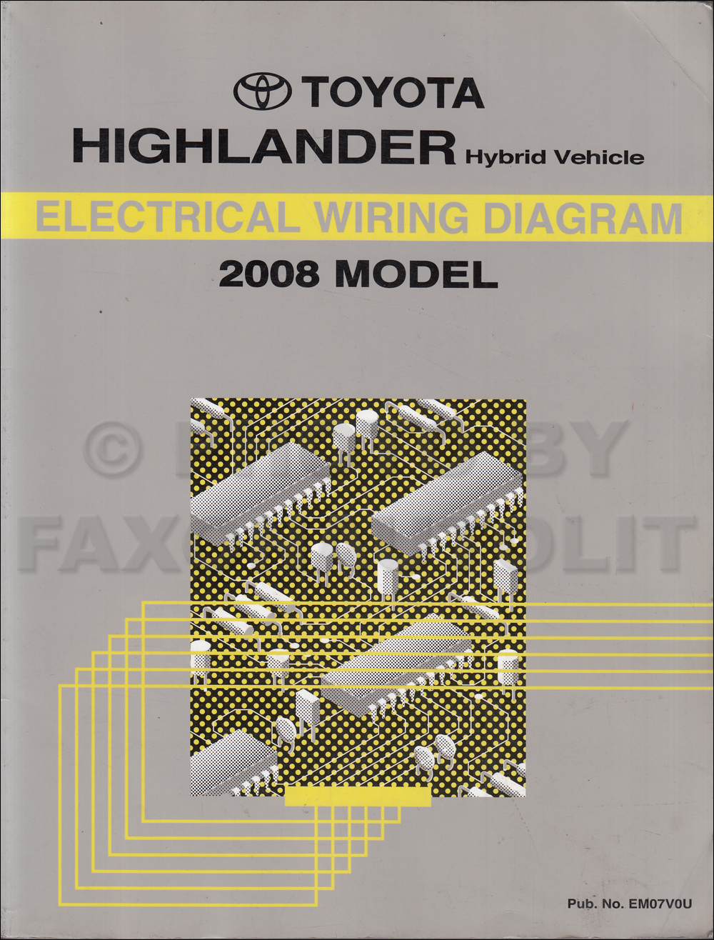 2008 toyota highlander wiring diagram manual original rh faxonautoliterature com 2008 toyota highlander electrical diagram 2006 toyota highlander wiring diagram
