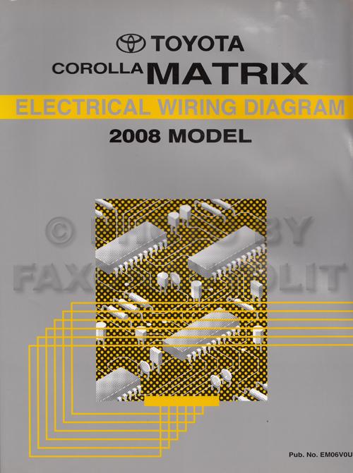 2008 Toyota Matrix Wiring Diagram Manual Original