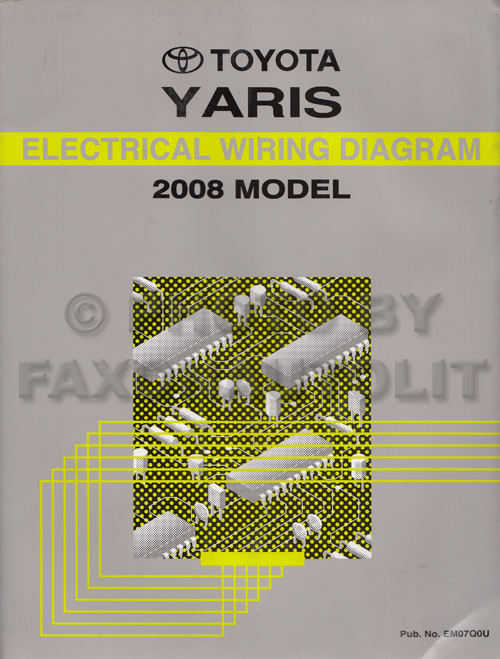 2008 toyota yaris wiring diagram manual original rh faxonautoliterature com 2008 toyota yaris headlight wiring diagram 2008 toyota yaris radio wiring diagram