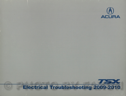 2009 Acura Tsx Electrical Troubleshooting Manual Original