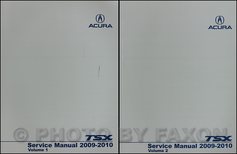 2009 2010 acura tsx repair shop manual original 2 volume set for 4 rh faxonautoliterature com 2010 Acura TSX Repair Manual 2004 acura tsx repair manual free