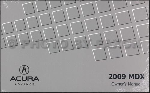 2009 acura mdx owners manual original rh faxonautoliterature com 2009 acura mdx owners manual 2008 MDX