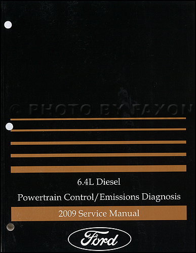 2009 Ford F-Super Duty 6.4L Diesel Engine Emissions Diagnosis Manual Original