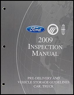 2009 FoMoCo Inspection Manual and Vehicle Storage Guidelines Original