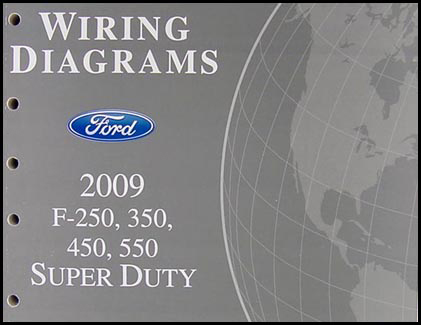 2009 ford f 250 thru 550 super duty wiring diagram manual original rh faxonautoliterature com