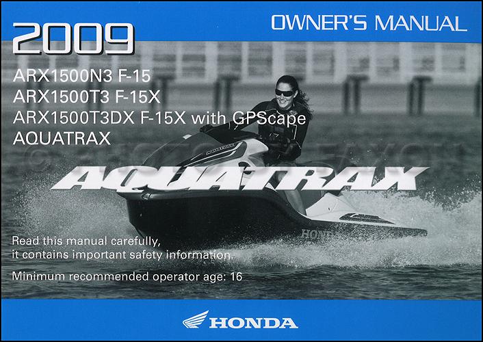 2009 honda aquatrax owner s manual original arx1500 n3 t3 t3dx rh faxonautoliterature com Honda Aquatrax F-12 Honda Aquatrax R-12X