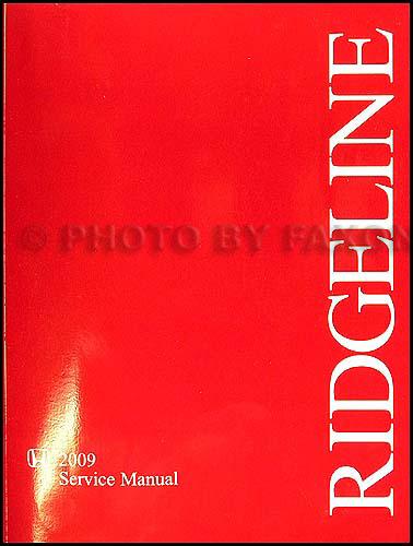 2009 honda ridgeline repair shop manual original rh faxonautoliterature com 2006 honda ridgeline shop manual honda ridgeline service manual