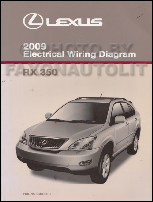 2009 Lexus Rx 350 Wiring Diagram Manual Originalrhfaxonautoliterature: Lexus Rx350 Wiring Diagram At Gmaili.net