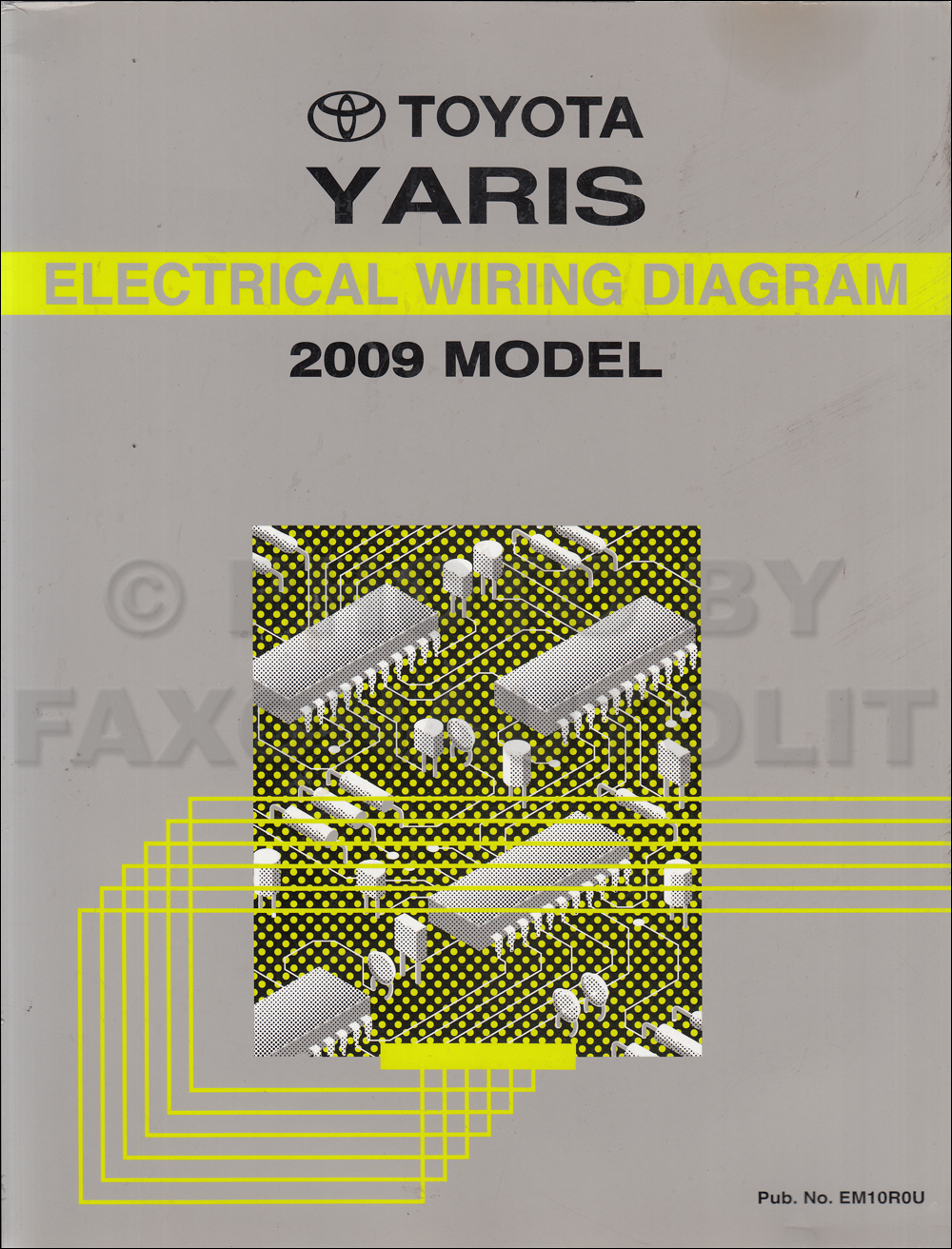 2009 Toyota Yaris Wiring Diagram Wire Data Schema 2010 Fj Radio Manual Original Rh Faxonautoliterature Com 2008 Ecm