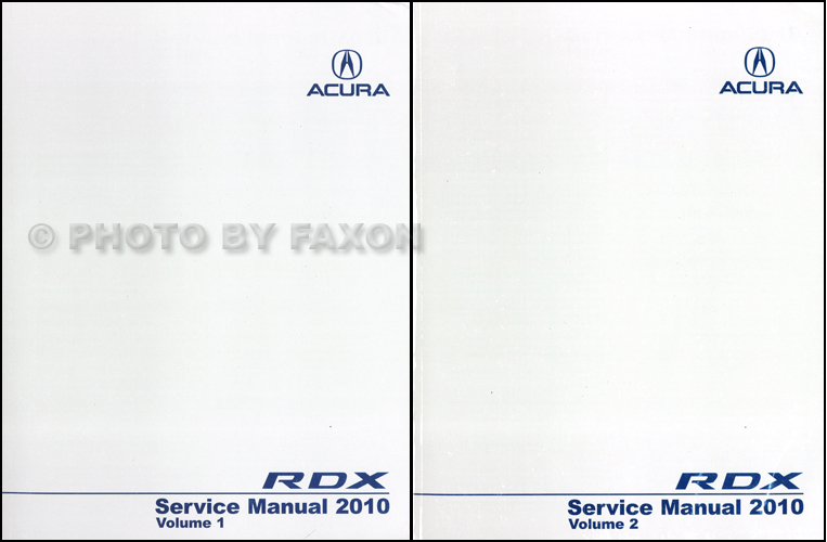 2010 Acura RDX Service Manual 2 Volume Set