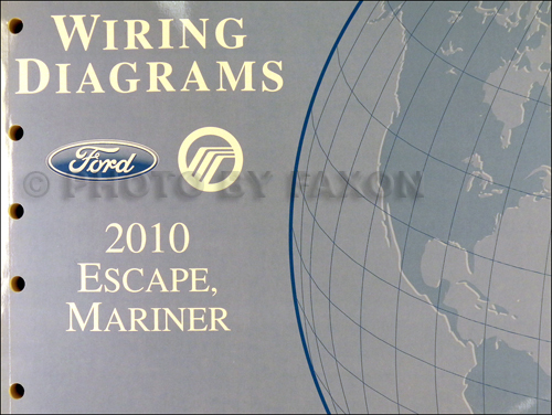 2010 Ford Escape And Mercury Mariner Wiring Diagram Manual Original