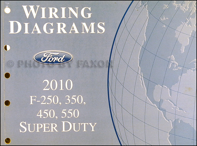 2010 ford f 250 thru 550 super duty wiring diagram manual original rh faxonautoliterature com 2010 f250 mirror wiring diagram 2010 f250 6.4 wiring diagram