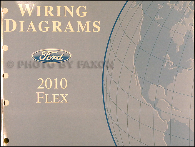 2010 ford flex wiring diagram manual original rh faxonautoliterature com