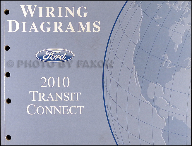 2010 Ford Transit Connect Wiring Diagram Manual Original