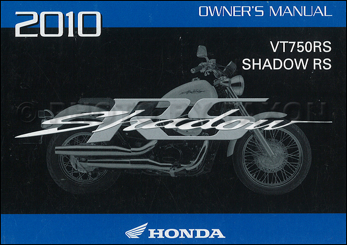 2010 honda shadow rs motorcycle owner s manual original vt750rs rh faxonautoliterature com honda shadow owners manual 31mck600 honda shadow owners manual 31mck600