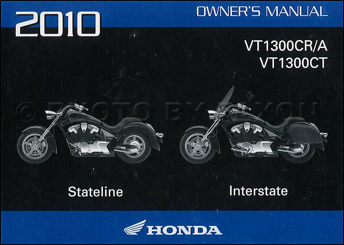 2010 honda stateline and interstate motorcycle owner s manual rh faxonautoliterature com 2010 honda owners manual 2010 honda crv owners manual