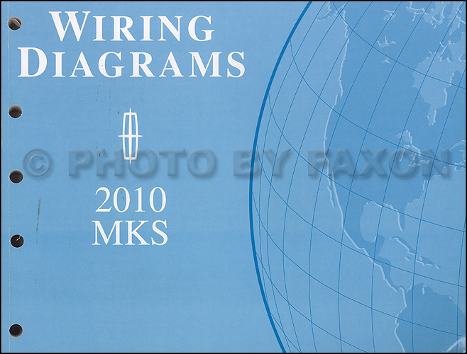 2010 lincoln mks wiring diagram manual original rh faxonautoliterature com 2008 lincoln mkx wiring diagram Lincoln Continental Wiring-Diagram