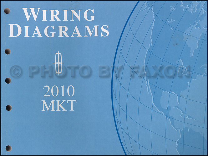 2010 Lincoln Mkt Wiring Diagram Manual Original