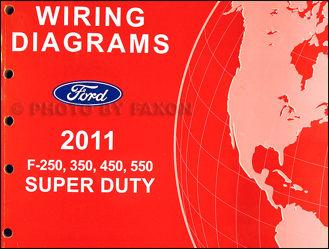 2011    Ford    F250 thru 550 Super Duty Wiring    Diagram    Manual