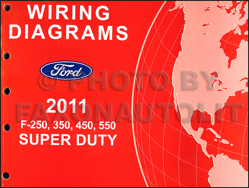2011 ford f 250 thru 550 super duty wiring diagram manual original rh faxonautoliterature com Ford F-250 Lighting Schematic 2005 Ford F-250 Wiring Harness Diagram