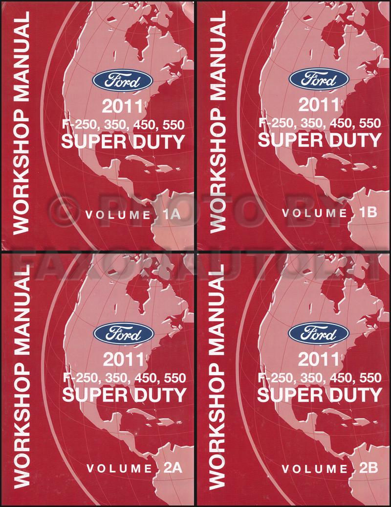 2011 Ford F-Super Duty F250 F350 F450 F550 Repair Shop Manual Set Reprint
