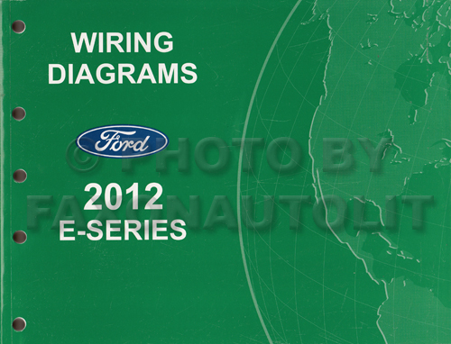 2012 Ford Econoline Van And Club Wagon Wiring Diagram