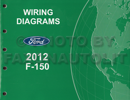 2012 ford f 150 pickup truck wiring diagram manual original
