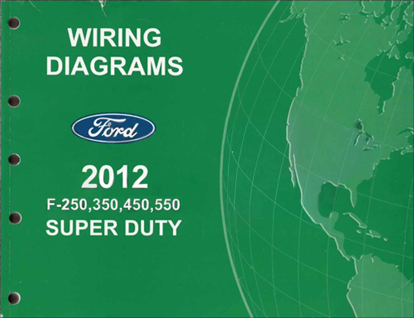 2012 Ford Wiring Diagram Schemes Goldwing F 250 Thru 550 Super Duty Manual Original Truck Diagrams