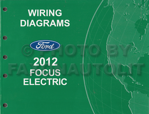 2012 ford focus electric wiring diagram manual original rh faxonautoliterature com 2012 ford fiesta wiring diagram 2012 ford focus wiring diagram