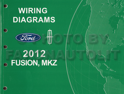 2012FordFusionLincolnMKZOWD 2012 ford fusion lincoln mkz wiring diagram manual original 2012 ford fusion wiring diagram at alyssarenee.co